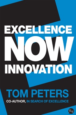 Excellence Now: Innovation