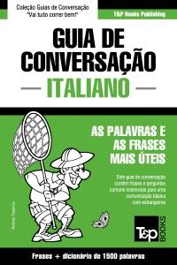 Guia de Conversação Português-Italiano e dicionário conciso 1500 palavras Book Cover