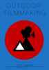 Lucas Preti - Outdoor Filmmaking artwork