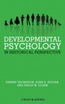 Developmental Psychology In Historical Perspective