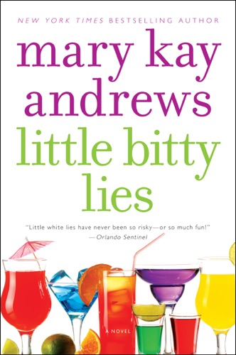 Mary Kay Andrews - Little Bitty Lies
