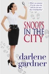 Snoops In The City A Romantic Comedy