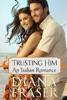 Trusting Him (An Italian Romance)