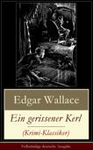 Ein gerissener Kerl (Krimi-Klassiker) - Vollständige deutsche Ausgabe