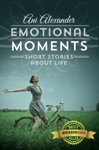 Emotional Moments Short Stories About Life