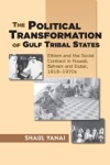 The Political Transformation Of Gulf Tribal States