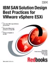 IBM SAN Solution Design Best Practices For VMware VSphere ESXi