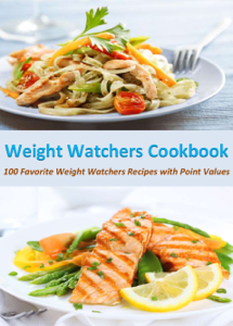 Weight Watchers Cookbook: 100 Favorite Weight Watchers Recipes with Point Values Book Cover