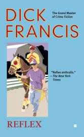 Reflex - Dick Francis book summary