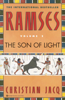 Christian Jacq - Ramses: The Son of Light - Volume I artwork
