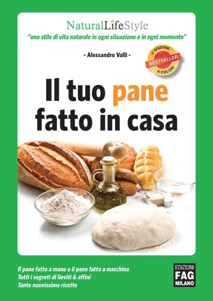 Il tuo pane fatto in casa di Alessandro Valli