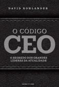 O código CEO: Os segredos dos grandes líderes da atualidade Book Cover