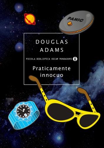 Douglas Adams - Praticamente innocuo
