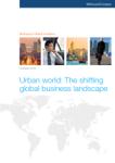 Urban World: The Shifting Global Business Landscape