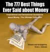 The 777 Best Things Ever Said About Money