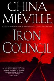 Iron Council by Iron Council