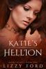 Lizzy Ford - Katie's Hellion (Rhyn Trilogy, Book One) bild
