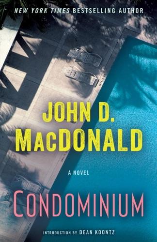 John D. MacDonald & Dean Koontz - Condominium