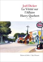 Download and Read Online La vérité sur l'affaire Harry Quebert