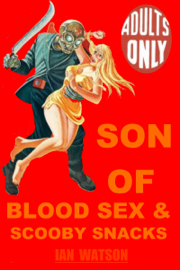 Son of Blood Sex & Scooby Snacks book