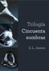 Trilogía Cincuenta sombras () - E L James