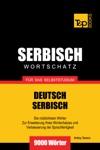 Deutsch-Serbischer Wortschatz Fr Das Selbststudium 9000 Wrter