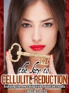 The Key To Cellulite Reduction