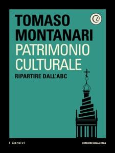 Patrimonio culturale da Tomaso Montanari & Corriere della Sera