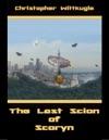 The Last Scion Of Scoryn