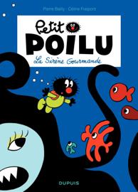 Petit Poilu – tome 1 - La sirène gourmande