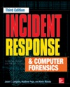 Incident Response  Computer Forensics Third Edition