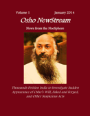 Osho NewStream, Volume 1 January 2014, Thousands Petition India to Investigate Sudden Appearance of Osho's Will Faked and Forged, and Other Suspicious Acts