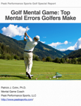 Golf Mental Game: Top Mental Errors Golfers Make