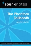 The Phantom Tollbooth SparkNotes Literature Guide