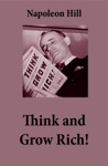 Think And Grow Rich The Unabridged Classic By Napoleon Hill