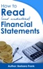 How to Read (and Understand) Financial Statements