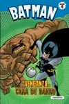 Batman La Venganza De Cara De Barro