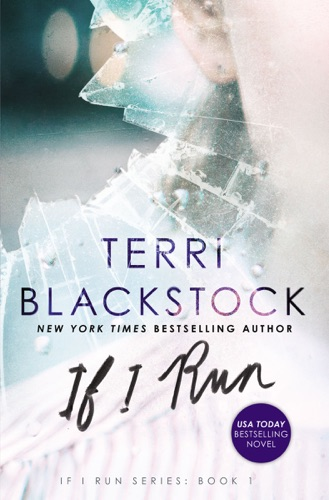 Terri Blackstock - If I Run