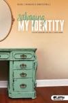 Salvaging My Identity