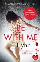 J. Lynn - Be With Me  artwork