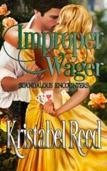 Improper Wager: Scandalous Encounters