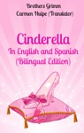 Cinderella In English And Spanish Bilingual Edition