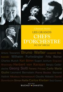 Les grands chefs d'orchestre du XXe siècle La couverture du livre martien