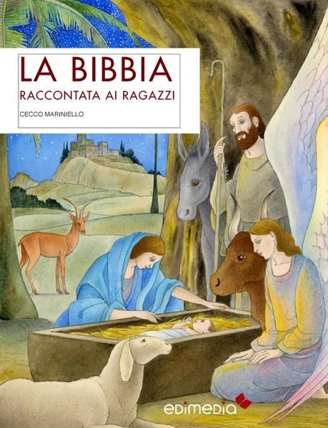 La Bibbia raccontata ai ragazzi da Cecco Mariniello
