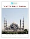 Gua De Viaje A Turqua