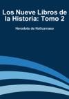 Los Nueve Libros De La Historia Tomo 2