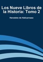 Los nueve libros de la historia: Tomo 2