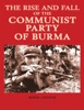 The Rise and Fall of the Communist Party of Burma