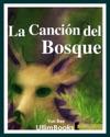 La Cancin Del Bosque