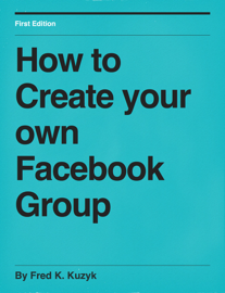 How to Create your own Facebook Group